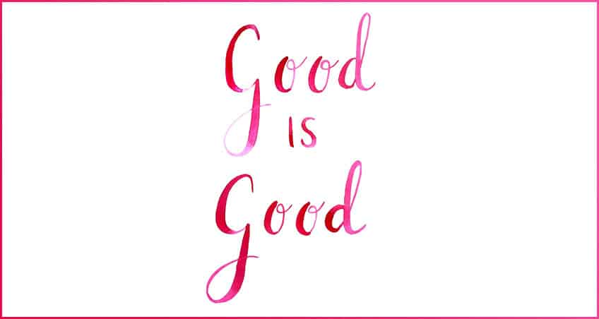Good is Good